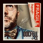 Doc Fell & Co. lance une version «fragile»