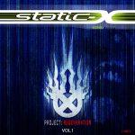 """STATIC-X PUBLIE UNE VIDÉO MUSICALE OFFICIELLE POUR """"BRING YOU DOWN""""!"""